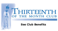 See the 13th of the Month Club Benefits